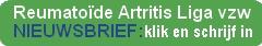 nieuwsbrief RA Liga vzw - Reumatoïde Artritis Liga vzw